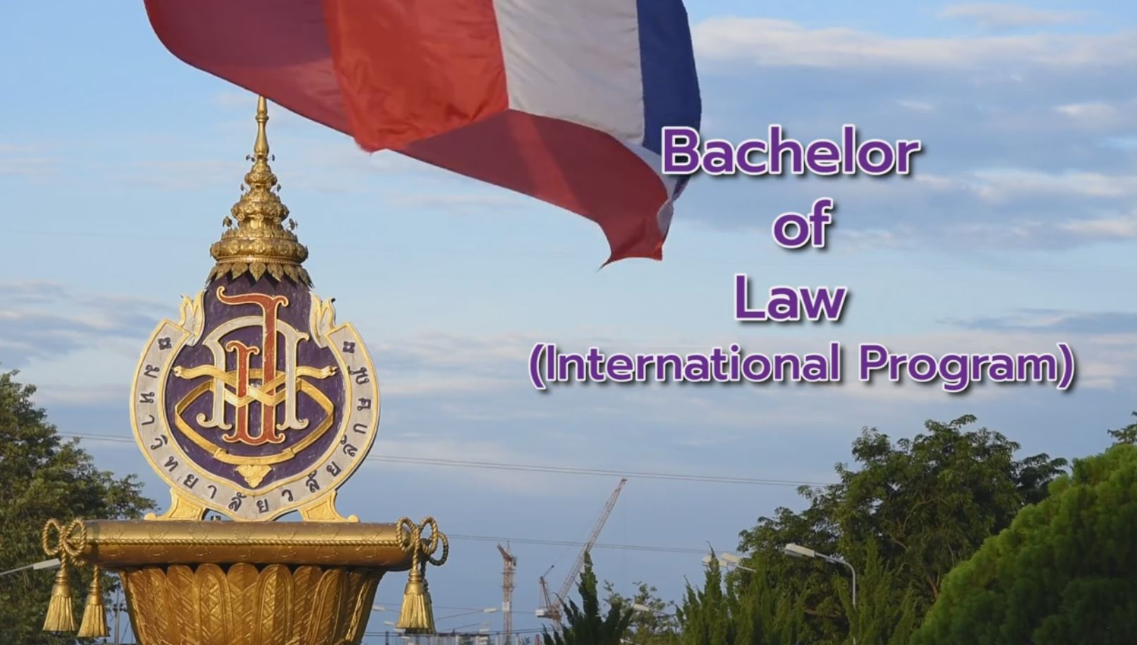 Bachelor of Laws Program (International Program) WALAILAK UNIVERSITY