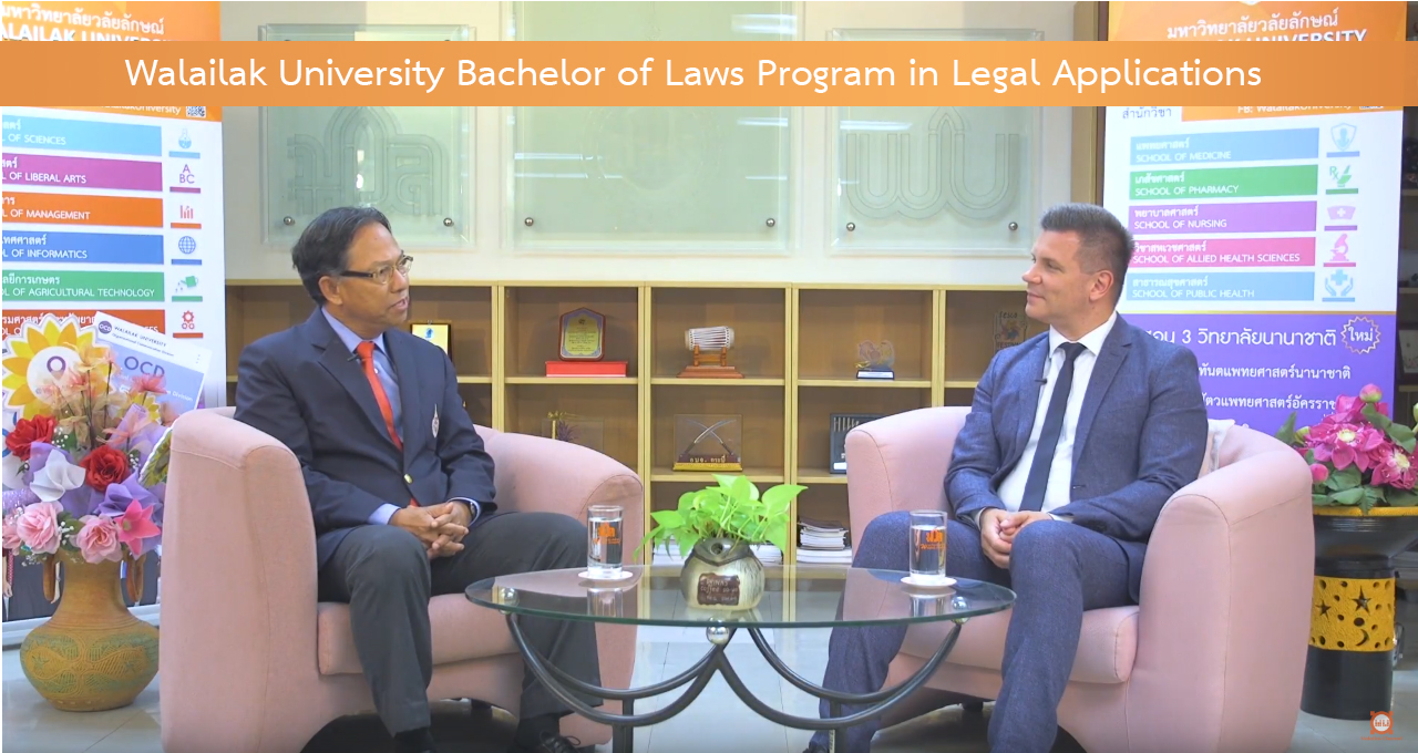 Walailak University Bachelor of Laws Program in Legal Applications